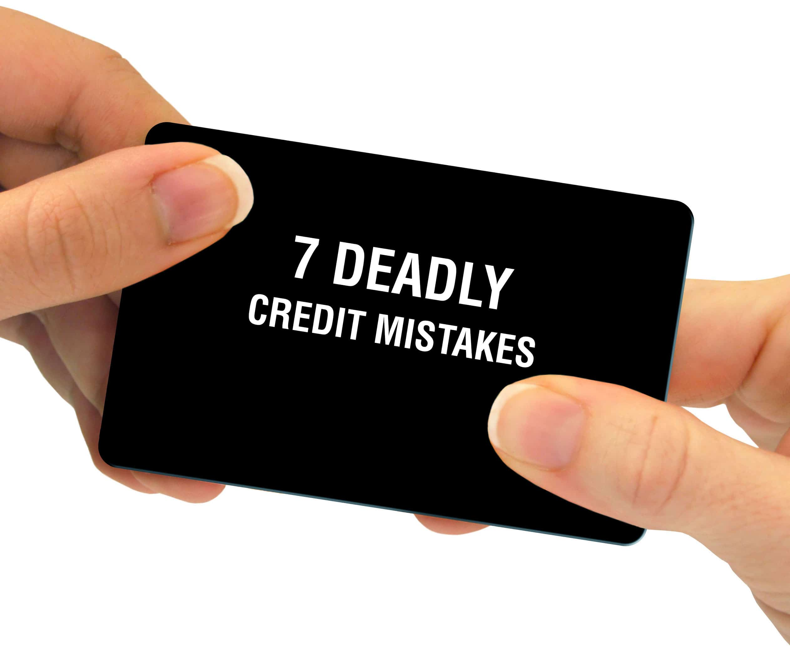 7-deadly-credit-mistakes